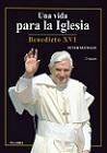 Vida para la Iglesia, Una: Benedicto XVI