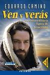 Ven y verás: la extraordinaria figura de Jesucristo