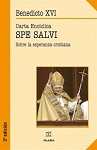Spe salvi: carta encíclica sobre la esperanza cristiana