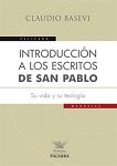Introducción a los escritos de San Pablo: su vida y su teología