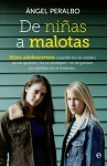 De niñas a malotas: hijas adolescentes
