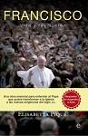 Francisco: vida y revolución